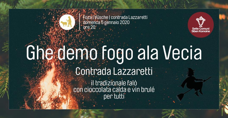 Ghe demo fogo ala Vecia – il tradizionale falò in Contrada Lazzaretti